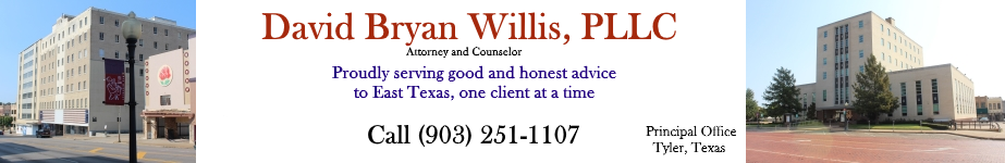 Tyler Business Lawyer | Litigation | Estate Planning | Probate